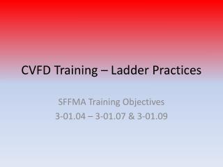 CVFD Training – Ladder Practices