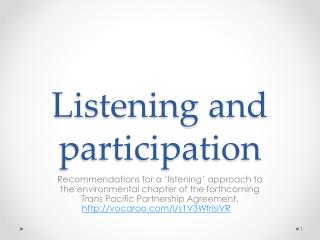 Listening and participation