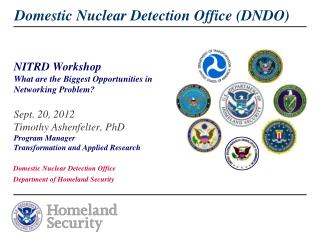 Domestic Nuclear Detection Office Department of Homeland Security