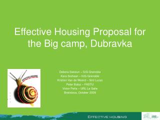 Effective Housing Proposal for  the Big camp,  Dubravka