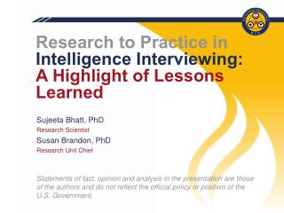 Research to Practice in Intelligence Interviewing:  A Highlight of Lessons Learned