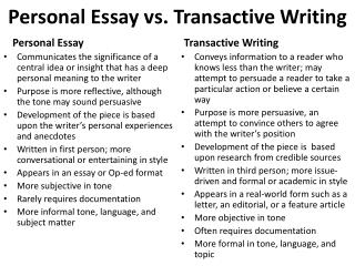 Personal Essay vs.  Transactive  Writing