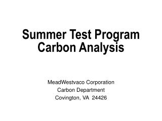 Summer Test Program Carbon Analysis