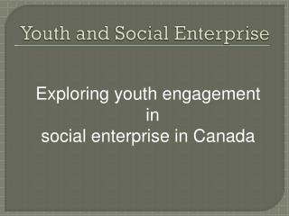 Youth and Social Enterprise