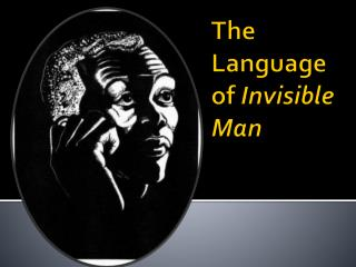 The Language of  Invisible Man