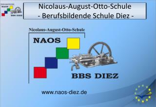 Nicolaus-August-Otto-Schule           - Berufsbildende Schule Diez -