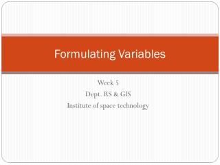 Formulating Variables