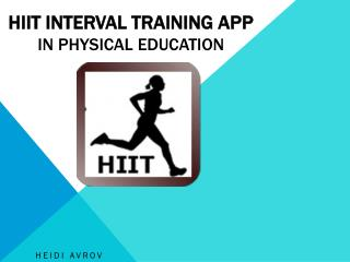 HIIT Interval Training App in Physical Education