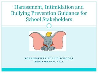 Harassment, Intimidation and Bullying Prevention Guidance for School Stakeholders