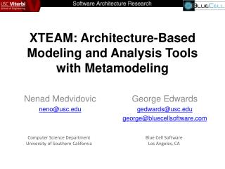 XTEAM: Architecture-Based  Modeling and Analysis Tools with  Metamodeling