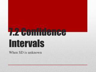 7.2 Confidence Intervals