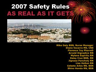 2007 Safety Rules AS REAL AS IT GETS