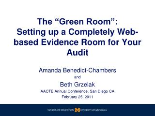 "The ""Green Room"": Setting up a Completely Web-based Evidence Room for Your Audit"