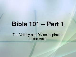 Bible 101 – Part 1