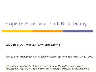 Property Prices and Bank Risk Taking