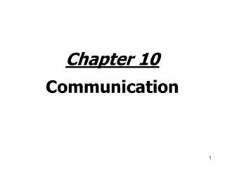 Chapter 10 Communication