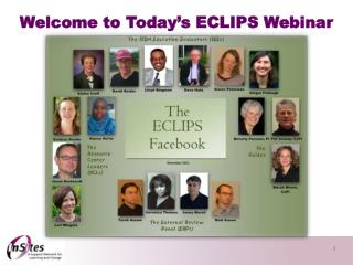 Welcome to Today's ECLIPS Webinar