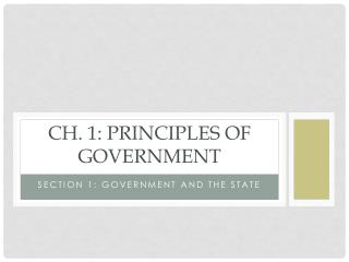 Ch. 1: Principles of Government