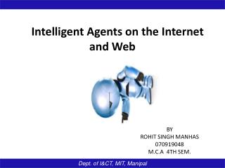 Intelligent Agents on the  Internet and Web