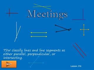 TSW classify lines and line segments as either parallel, perpendicular, or intersecting.