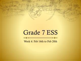 Grade 7 ESS