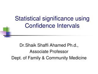 Statistical significance using Confidence Intervals