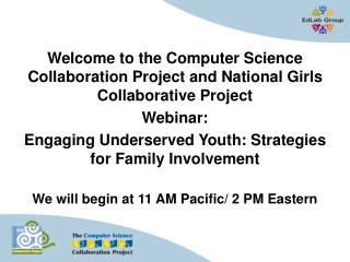 Welcome to the Computer Science Collaboration Project and National Girls Collaborative Project