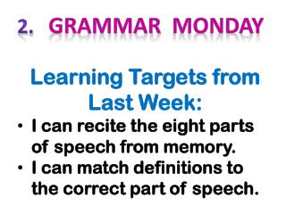 2.    Grammar   monday