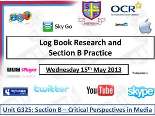 Log Book Research and  Section B Practice