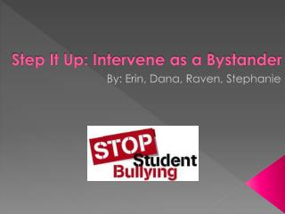 Step It Up: Intervene as a Bystander