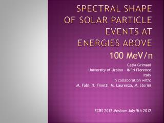 Spectral shape of solar particle events  at  energies above