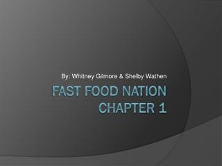 Fast Food Nation Chapter 1