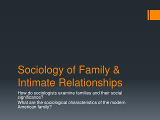 Sociology of Family & Intimate Relationships