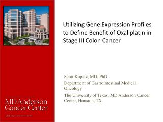 Utilizing Gene Expression Profiles to Define Benefit of  Oxaliplatin  in Stage III Colon Cancer