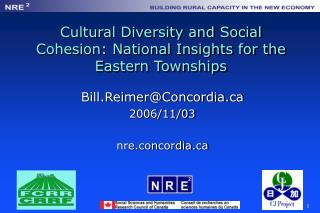 Cultural Diversity and Social Cohesion: National Insights for the Eastern Townships