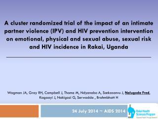 24 July 2014 ~ AIDS 2014