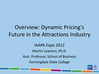Overview: Dynamic Pricing's Future in the Attractions Industry