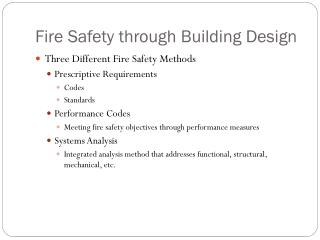 Fire Safety through Building Design