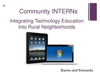 Integrating Technology Education Into Rural Neighborhoods