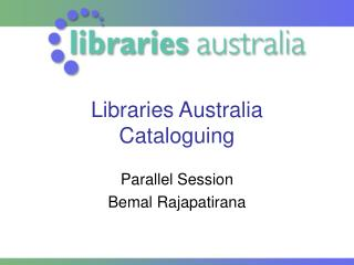 Libraries Australia Cataloguing