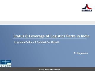 Status & Leverage of Logistics Parks in India