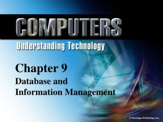 Chapter 9 Database Information  and Management