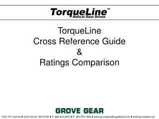 TorqueLine  Cross Reference Guide   Ratings Comparison