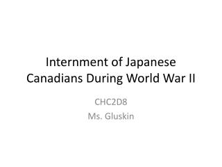 Internment of Japanese Canadians During World War II