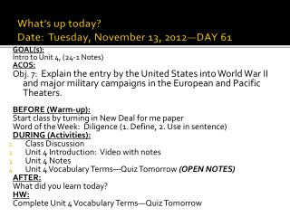 What's up today? Date:  Tuesday, November 13, 2012—DAY 61