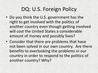 DQ: U.S. Foreign Policy