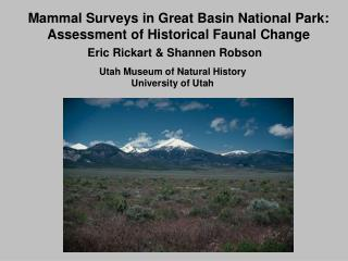 Mammal Surveys in Great Basin National Park: Assessment of Historical Faunal Change