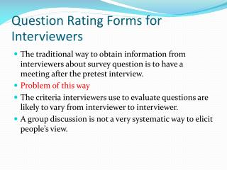 Question Rating Forms for Interviewers