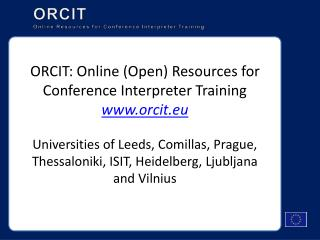 ORCIT Online Resources for Conference Interpreter Training