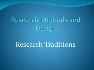 Research Methods and Design